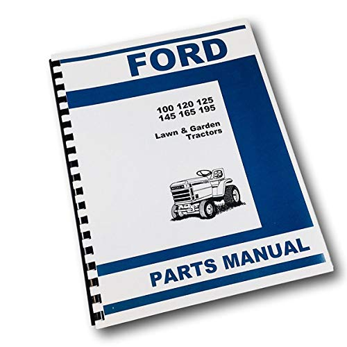 Ford 100 120 125 145 165 195 Lawn Garden Tractor Parts Manual Catalog ()