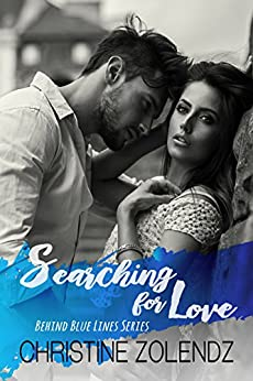 Searching for Love: Behind Blue Lines Series by [Zolendz, Christine]