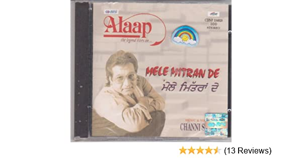 Channi Singh - Mele Mitran De - Alaap - The Legend Lives on .. - Amazon.com Music