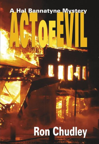 Act Of Evil A Hal Bannatyne Mystery Kindle Edition By Ron