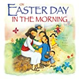 On Easter Day in the Morning, Vicki Howie, 0764819992