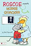 Roscoe Meets Nurse Quacker, Debi Toporoff, 1616630035