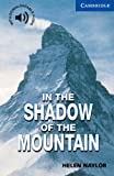 In the Shadow of the Mountain, Level 5, Helen Naylor, 0521775515