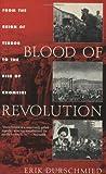 Blood of Revolution, Erik Durschmied, 1559706562
