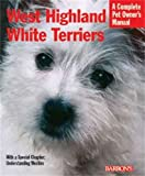 West Highland White Terriers, Dan Rice D.V.M., 0764118994