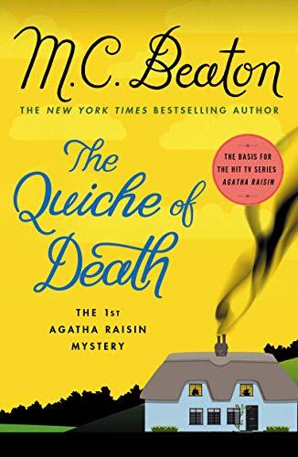 The Quiche of Death: The First Agatha Raisin Mystery (Agatha Raisin Mysteries Book 1) by [Beaton, M. C.]