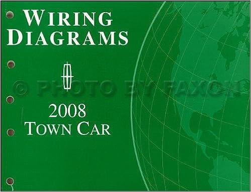 2008 Lincoln Town Car Wiring Diagram Manual Original: Ford Motor Company:  Amazon.com: BooksAmazon.com