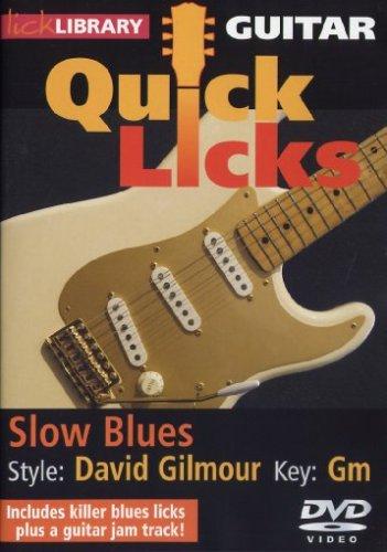 Guitar Quick Licks - David Gilmour, Slow Blues