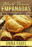 World Famous Empanadas: Best Selling Empanada Recipes