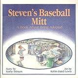 Steven's Baseball Mitt, Kathy Stinson, 1550372327