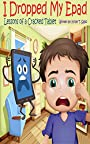 Kids Kindle Books: I Dropped My Epad, Lessons of a Cracked Tablet: Funny kids books | moral kids books | wisdom books | kindle kids books | kids books | kindle kids books | children's books