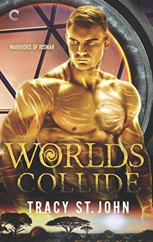 Worlds Collide (Warriors of Risnar Book 3)
