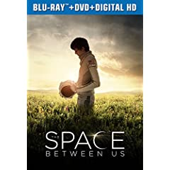 THE SPACE BETWEEN US lands on Digital HD May 2, on Blu-ray, DVD, and On Demand May 16 from Universal Pictures