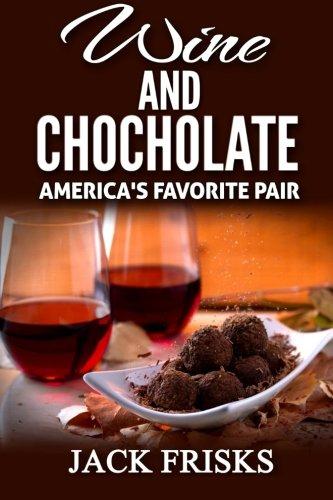 Wine and Chocolate: America's Favorite Pair