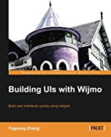 Building UIs with Wijmo Front Cover