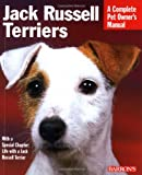 Jack Russell Terriers (Complete Pet Owner's Manuals)