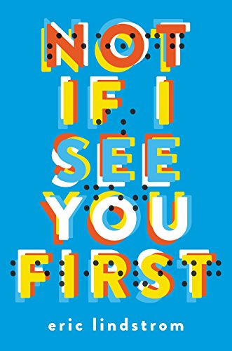 Amazon not if i see you first ebook eric lindstrom kindle store not if i see you first by lindstrom eric fandeluxe Gallery