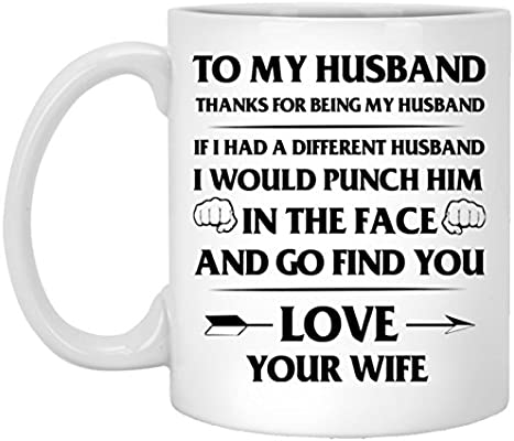 com funny quote coffee mug to my husband if i had a