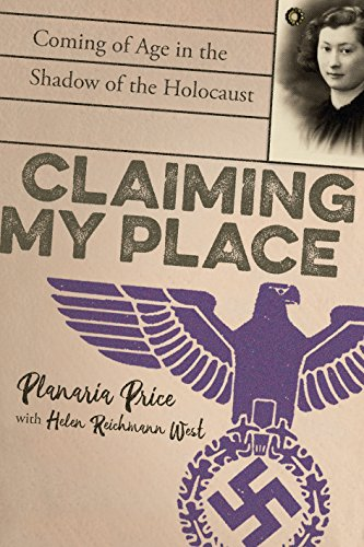 Claiming My Place: Coming of Age in the Shadow of the Holocaust (In The Shadow Of The Living Room)