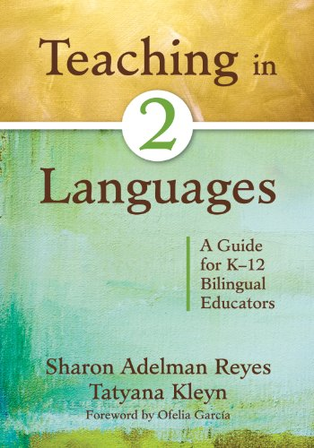 Download Teaching in Two Languages: A Guide for K-12 Bilingual Educators Pdf