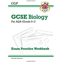 New Grade 9-1 GCSE Biology: AQA Exam Practice Workbook (with answers) (CGP GCSE Biology 9-1 Revision)