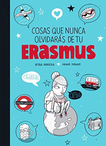 Descargar Libro Cosas Que Nunca Olvidarás De Tu Erasmus Amaia Arrazola