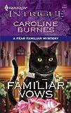 Familiar Vows, Caroline Burnes, 0373693745