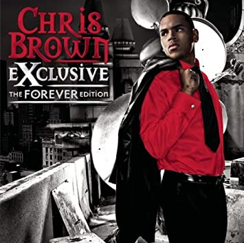 Exclusive The Forever Edition : Chris Brown: Amazon.fr: Musique