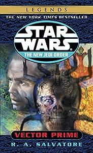 Vector Prime (Star Wars: The New Jedi Order Book 1)