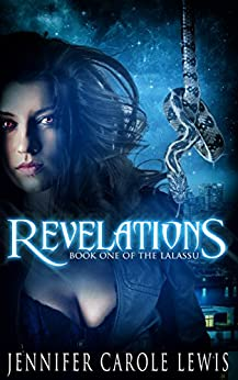 Revelations: Book One of the Lalassu by [Lewis, Jennifer Carole]
