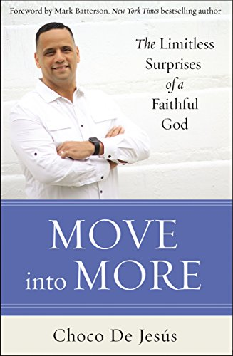 Move into more the limitless surprises of a faithful god kindle move into more the limitless surprises of a faithful god by de jesus fandeluxe Image collections
