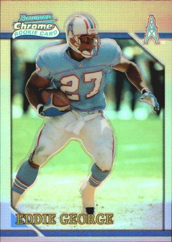 2001 Bowman Chrome 1996 Rookies Football Rookie Card #BRC4 Eddie George ()