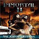 Immortal II: The Time of Legend Audiobook by Valjeanne Jeffers Narrated by Darla Middlebrook