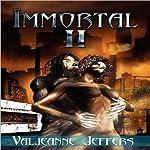 Immortal II: The Time of Legend | Valjeanne Jeffers