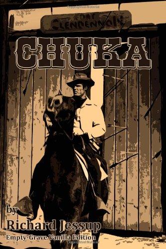 Chuka: Empty-Grave Vanilla Edition