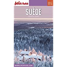 SUÈDE 2017/2018 Petit Futé (Country Guide) (French Edition)
