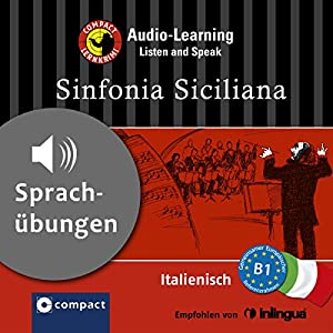 Sinfonia Siciliana (Compact Lernkrimi Audio-Learning) Hörbuch