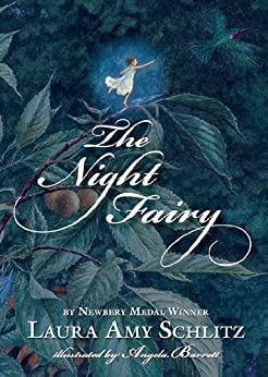 The Night Fairy by [Schlitz, Laura Amy]