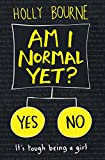 Am I Normal Yet? (The Spinster Club Series Book 1)