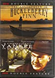The Adventures of Huckleberry Finn / A Connecticut Yankee in King Arthur's Court (DOUBLE FEATURE)