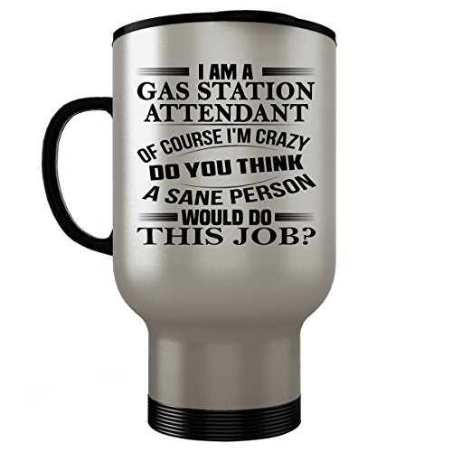 Attendant Gas Station Costume (GAS STATION ATTENDANT Travel Mug - GAS STATION ATTENDANT Gifts - Stainless Steel Travel Mug, Coffee Cup)
