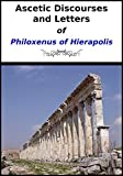 Philoxenus of Mabbug or Philoxenus of Hierapolis, was born in the 5th century and was one of the most important Syriac writers of his day. And he was a defender of Miaphysitism in opposition to the Council of Chalcedon (451).Although he was b...
