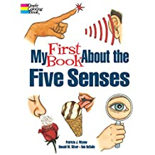 My First Book About the Five Senses (Dover Children's Science Books)