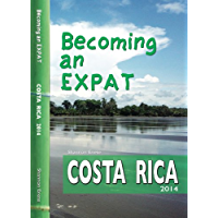 Becoming an Expat: Costa Rica