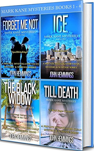 - MARK KANE MYSTERIES: BOOKS 1 - 4: A Private Investigator CLEAN MYSTERY & SUSPENSE SERIES with More Twists and Turns than a Roller Coaster (MARK KANE MYSTERIES BOX SET)