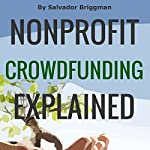 Nonprofit Crowdfunding Explained: Online Fundraising Hacks | Salvador Briggman