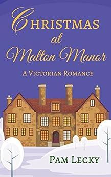 Christmas at Malton Manor by [Lecky, Pam]
