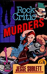 Rock Critic Murders (A Martin Fender Novel Book 1) (English Edition)