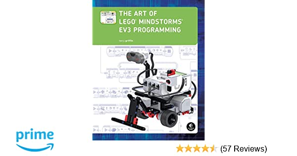 The Art of LEGO MINDSTORMS EV3 Programming (Full Color): Terry