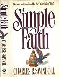 Simple Faith, Charles R. Swindoll, 0849907004